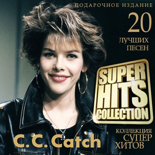 C.C. Catch - Super Hits Collection (2015)