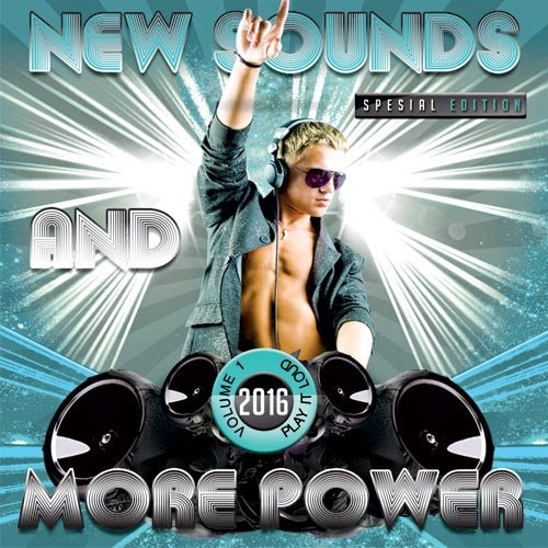 New Sounds and More Power Vol.1 (2016)
