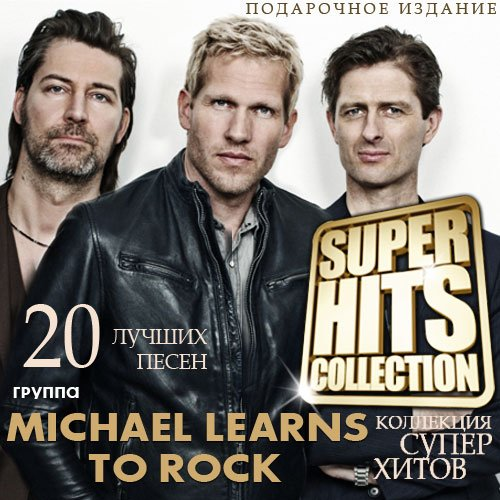 Michael Learns To Rock - Super Hits Collection (2016)