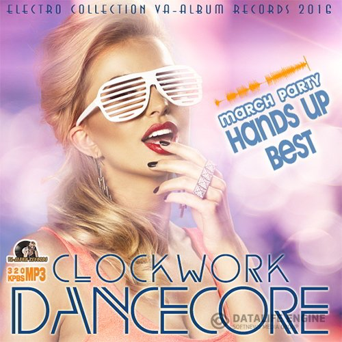 Clockwork Dancecore (2016)