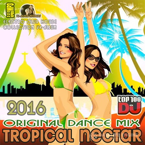 Tropical Nectar: Original Dance Mix (2016)