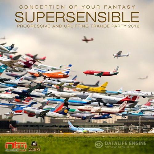 Supersensible: Uplifting Progressive Trance (2016)