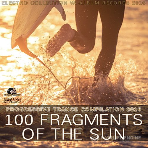 100 Fragments Of The Sun: Progressive Trance Compilation (2016)