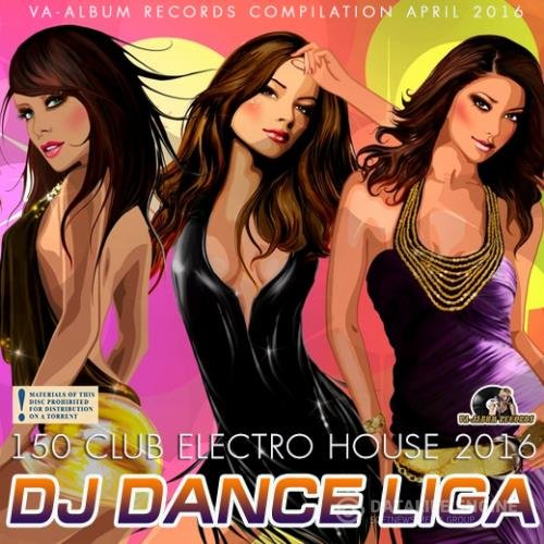 DJ Dance Liga: Club Electro House (2016)