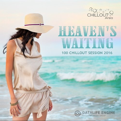 Heavens Waiting: Chillout Session (2016)