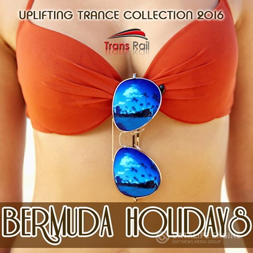 Bermuda Holidays: Uplifting Trance Party (2016)