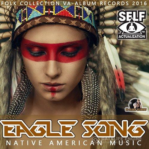 Eagle Song: Native American Music (2016)