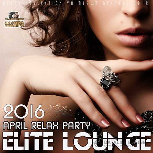 Elite Lounge: April Relax (2016)