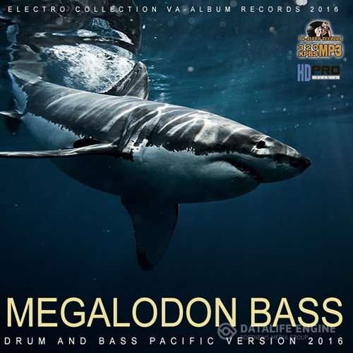 Megalodon Bass: Drum And Bass Pacific (2016)