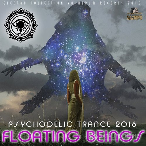 Floating Beings: Psy Trance Mix (2016)