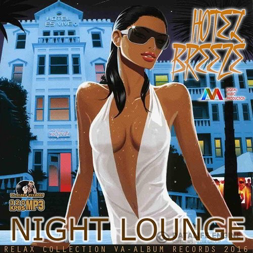 Hotel Breez: Night Lounge (2016)