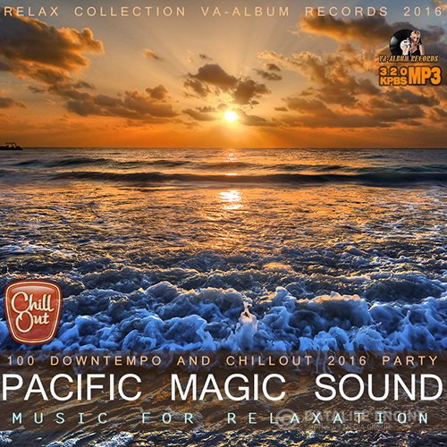 Pacific Magic Sound: Music For Relaxation (2016)