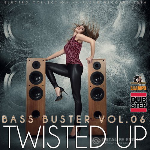 Twisted Up: Bass Buster Vol.06 (2016)