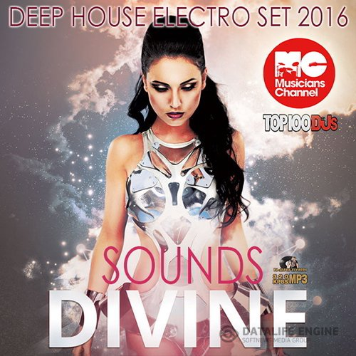 Divine Sounds: Deep House Electro Set (2016)