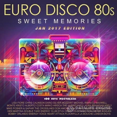Sweet Memories: Euro Disco 80s (2017)