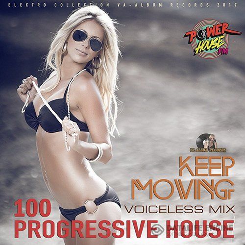 Keep Moving: 100 Progressive House (2017)