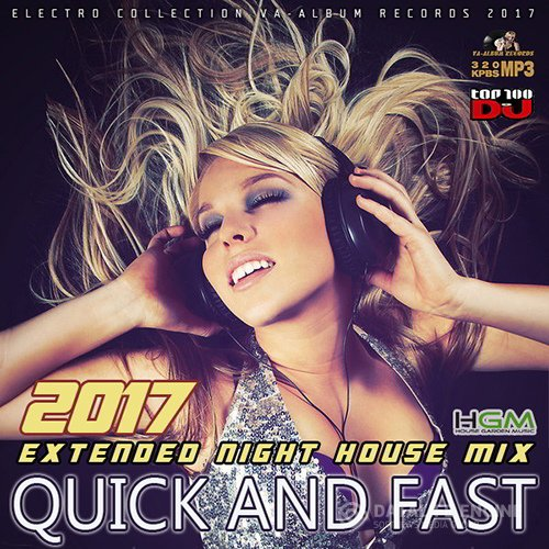 Quik And Fast: Night House Mix (2017)