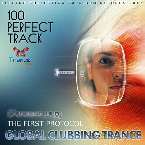 The First Protocol: Global Clubbing Trance (2017)