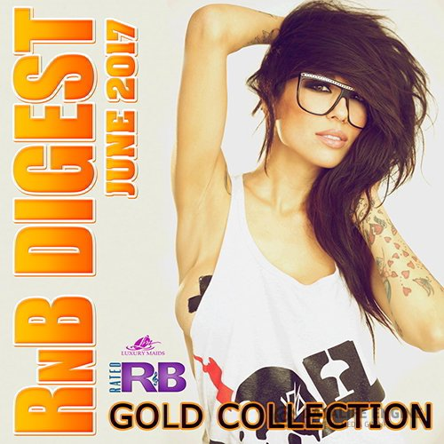 RnB Digest June Collection (2017)