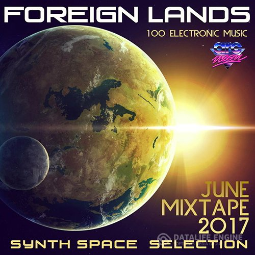 Foreign Lands: SynthSpace Selection (2017)