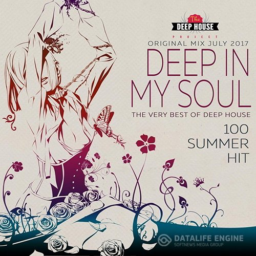 Deep In My Soul: Deep House Mix July (2017)
