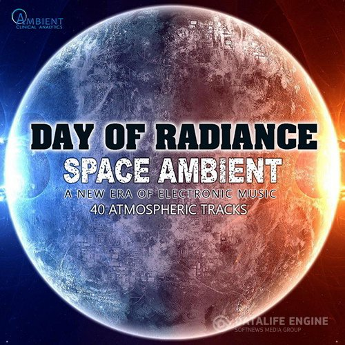 Day Of Radiance: Space Ambient (2017)