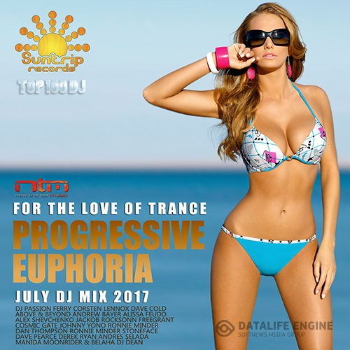 Progressive Euphoria: DJ Trance Mix (2017)
