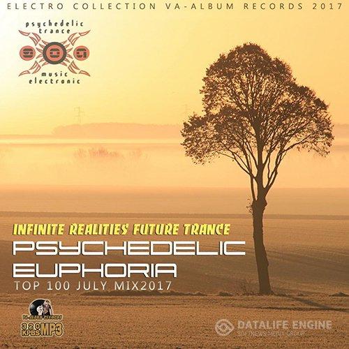 Psychedelic Euphoria: Infinite Realites Future Trance (2017)
