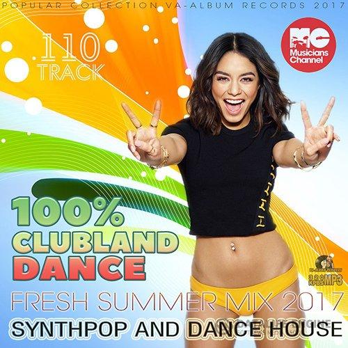 100% Clubland Dance: Synthpop House (2017)