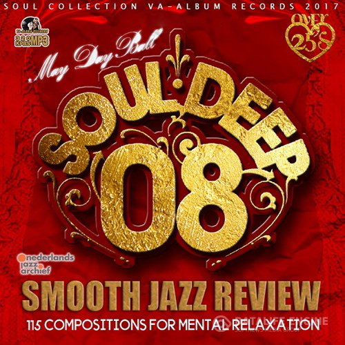 Soul Deep 08: Smooth Jazz Review (2017)