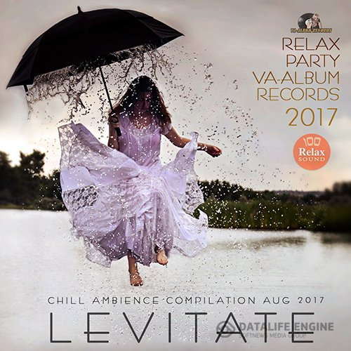 Levitate: Chill Ambience Party (2017)
