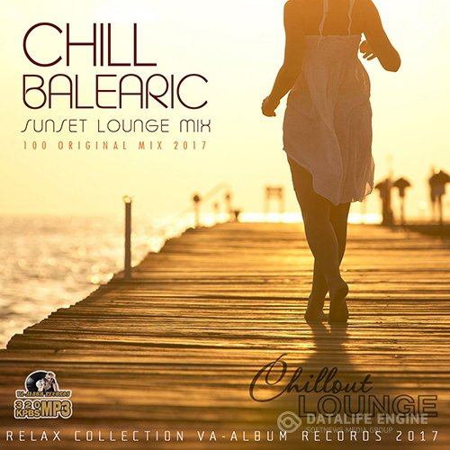 Chill Balearic: Sunset Lounge Mix (2017)