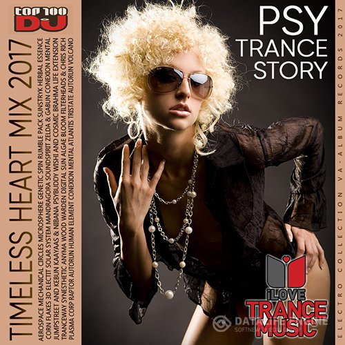 TimeLess Heart Mix: Psy Trance Story (2017)