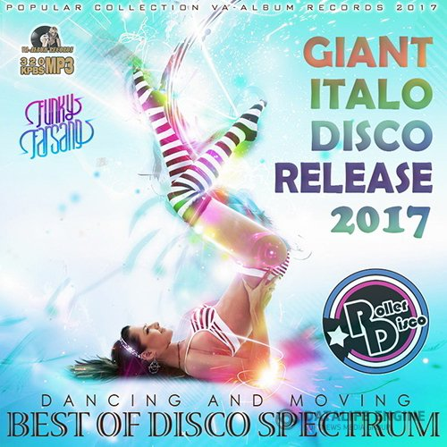 Dancing And Moving: Giant Italo Disco (2017)