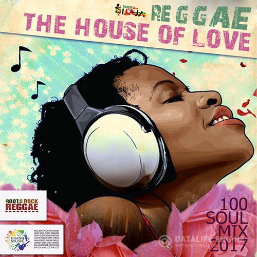 Reggae: The House Of Love (2017)