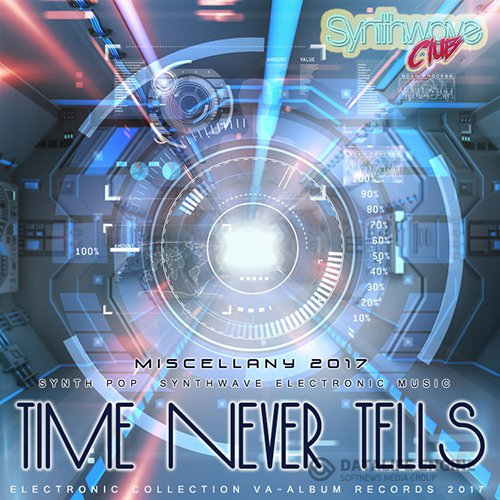 Time Never Tels: Synthwave Electronic Music (2017)