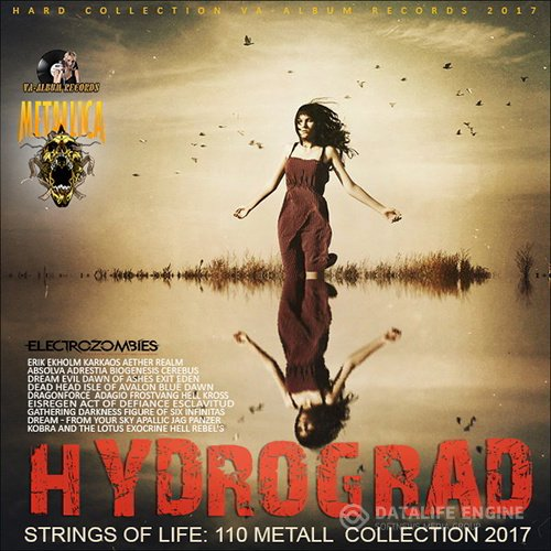 Hydrograd: Strings Of Metall Life (2017)