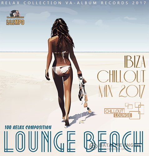 Lounge Beach: Ibiza Chillout Mix (2017)