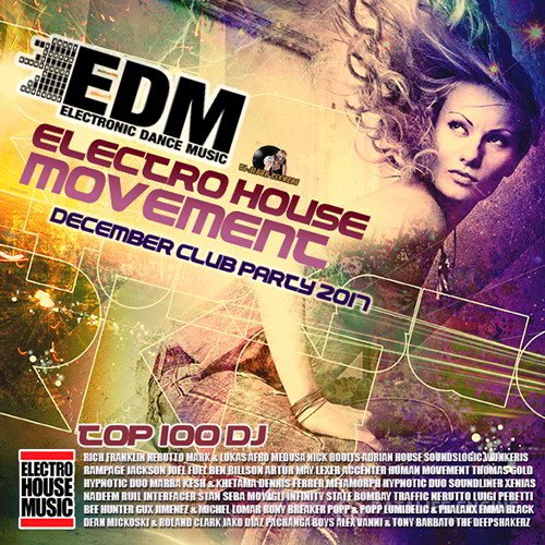 EDM: Electro House Movement (2017)