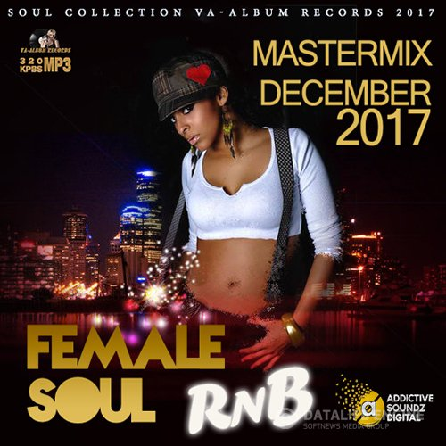 female Soul RnB: Mastermix December (2017)