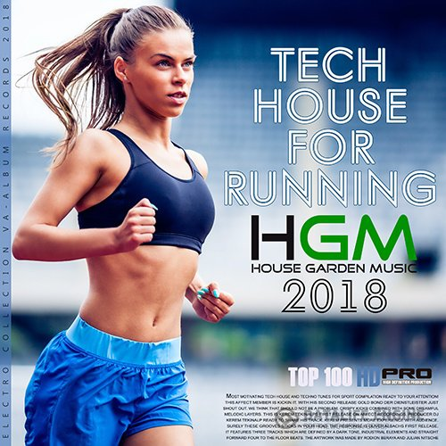 Tech House For Runing: House Garden Music (2017)