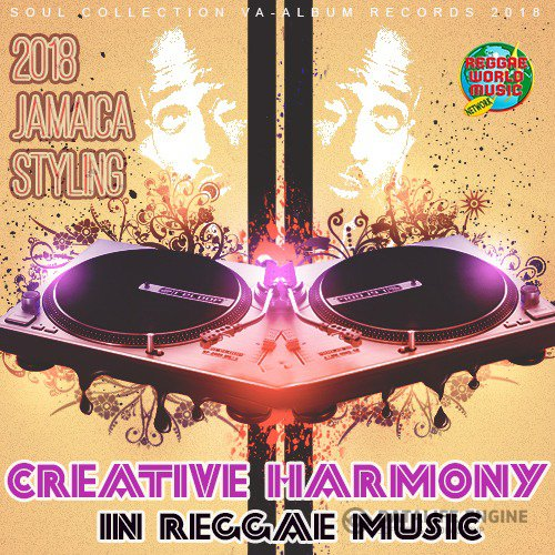 Creative Harmony In Reggae Music (2018)