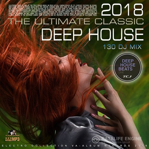 The Ultimate Classic Deep House (2018)