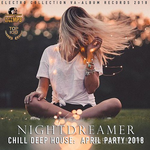 Night Dreamer: Chill Deep House (2018)