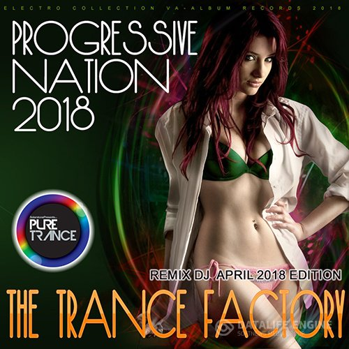 The Trance Factory: Progressive Nation (2018)