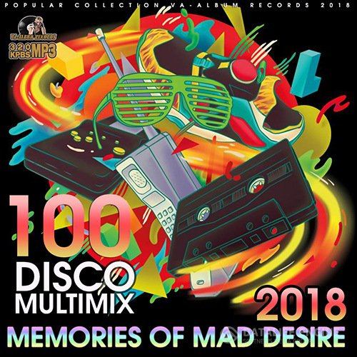 Memories Of Mad Desire: Disco Multimix (2018)