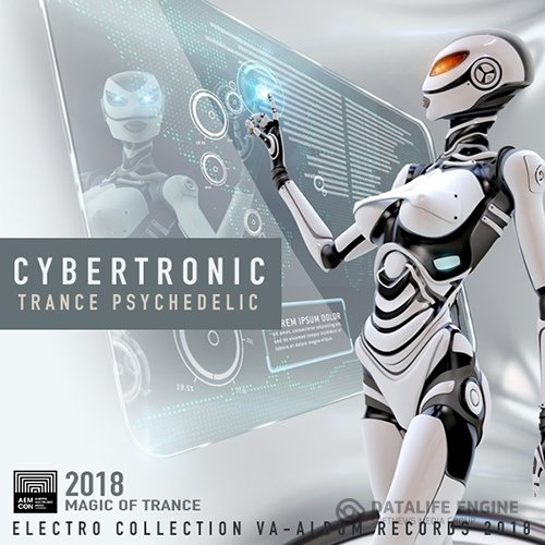 Cybertronic: Trance Psychedelic (2018)