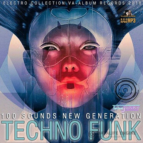 Techno Funk: 100 Sounds New Generation (2018)