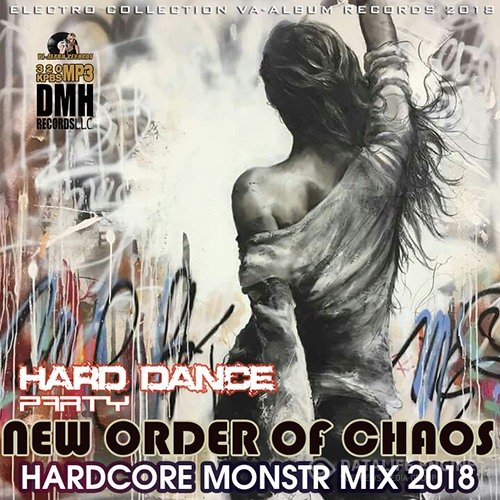 New Order Of Chaos: Hardcore Monstr Mix (2018)