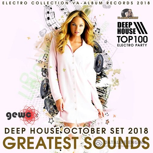 Greatest Sounds: Deep House October Set (2018)